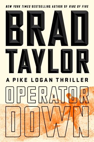 Operator Down - Brad Taylor - Brad Taylor