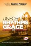 Unforced Rhythms Of Grace Volume 1