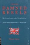 Those Damned Rebels