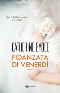 Fidanzata di venerdì da Catherine Bybee