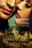 Stars Over Castle Hill - Samantha Young