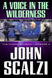 The Human Division 4 A Voice In The Wilderness