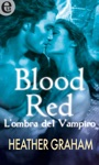 Blood Red - Lombra Del Vampiro ELit