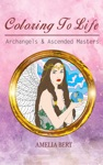 Coloring To Life Archangels  Ascended Masters