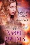 Loves Violet Sunrise