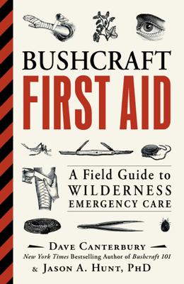 Bushcraft First Aid - Dave Canterbury & Jason A. Hunt book