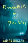 Remember Me This Way