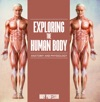 Exploring The Human Body  Anatomy And Physiology