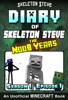 Minecraft Diary of Skeleton Steve the Noob Years - Season 1 Episode 1 (Book 1) - Unofficial Minecraft Books for Kids, Teens, & Nerds - Adventure Fan Fiction Diary Series