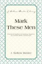 Mark These Men