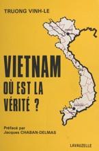 Vietnam : Où Est La Vérité ?