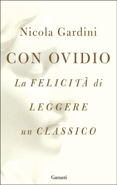 Con Ovidio di Nicola Gardini