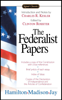 The Federalist Papers - Alexander Hamilton, James Madison, John Jay, Clinton Rossiter & Charles R. Kessler