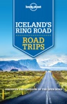 Lonely Planet Iceland Ring Road Trips