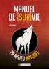 Manuel de Survie en milieu naturel - David Manise