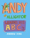 Andy The Alligator Learns His ABCs