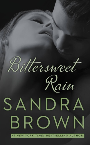Sandra Brown - Bittersweet Rain