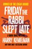 Harry Kemelman - Friday the Rabbi Slept Late artwork