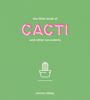 Emma Sibley - The Little Book of Cacti and Other Succulents artwork