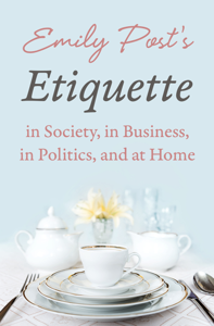 Emily Post's Etiquette in Society, in Business, in Politics, and at Home Copertina del libro