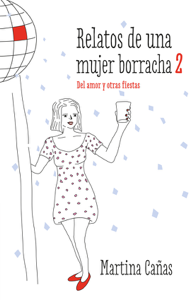 Relatos de una mujer borracha 2 Book Cover