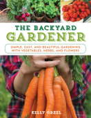 Download and Read Online The Backyard Gardener