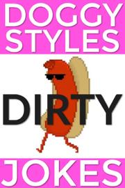 Doggy Styles Dirty Jokes