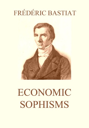 economic sophisms thesis Download economic sophisms in pdf and epub formats for free economic sophisms book also available for read online, mobi, docx and mobile and kindle reading.