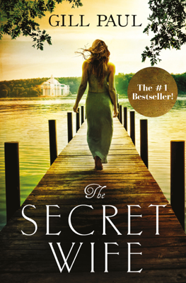 The Secret Wife - Gill Paul book