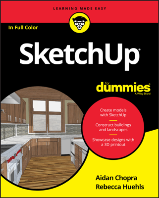SketchUp For Dummies - Aidan Chopra & Rebecca Huehls book