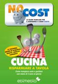 Cucina: risparmiare a tavola