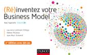 (Ré)inventez votre Business Model - 2e édition