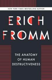 The Anatomy of Human Destructiveness PDF Download