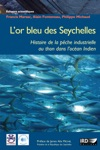 Lor Bleu Des Seychelles