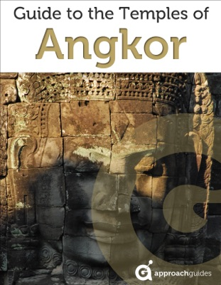 Cambodia: The Temples of Angkor