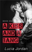 A Kiss and a Bang