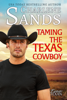 Charlene Sands - Taming the Texas Cowboy  artwork