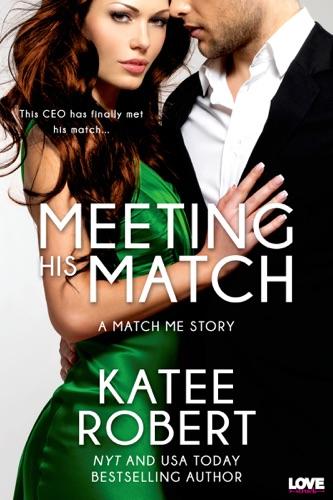 Katee Robert - Meeting His Match