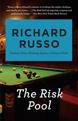Richard Russo - The Risk Pool