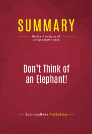 Summary: Don't Think of an Elephant!
