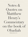 Notes  Quotes On Mattthew Henrys Commentary On The Book Of Obadiah
