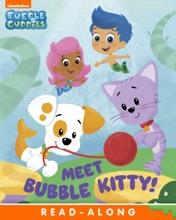 Meet Bubble Kitty! (Bubble Guppies) (Enhanced Edition)