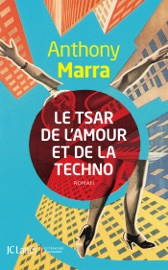 Le Tsar de l'amour et de la techno PDF Download