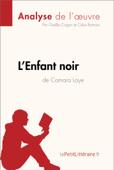 L'Enfant noir de Camara Laye (Analyse de l'oeuvre) Book Cover