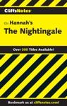 CliffsNotes On Hannahs The Nightingale