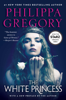 Philippa Gregory - The White Princess portada