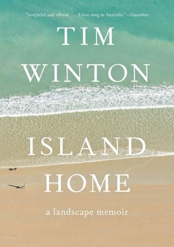 Tim Winton - Island Home