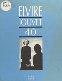 Elvire, Jouvet 40 : Sept leçons de L.J. à Claudia sur la seconde scène d'Elvire du «Dom Juan» de Molière