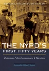 The NYPDs First Fifty Years