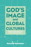 Gods Image And Global Cultures